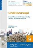 Baurechtliche und -technische Themensammlung. Heft 9: Schallschutzmängel.