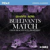 Bullivants Match oder Brachvogel im Herbst (MP3-Download)