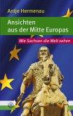 Ansichten aus der Mitte Europas (eBook, ePUB)