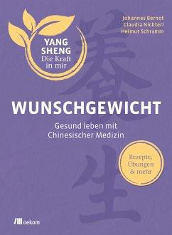 Wunschgewicht (eBook, PDF) - Nichterl, Claudia; Bernot, Johannes; Schramm, Helmut