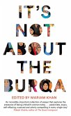It's Not About the Burqa (eBook, ePUB)