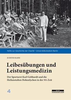 Leibesübungen und Leistungsmedizin (eBook, PDF) - Hahn, Judith