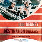 Destination Dallas (Ungekürzt) (MP3-Download)