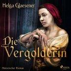 Die Vergolderin (Ungekürzt) (MP3-Download)