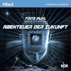 Abenteuer der Zukunft (MP3-Download) - Puhl, Fritz