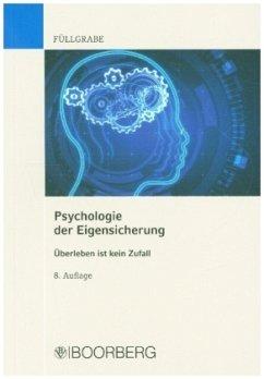 Psychologie der Eigensicherung - Füllgrabe, Uwe