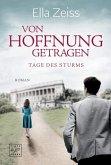 Von Hoffnung getragen / Tage des Sturms Bd.2