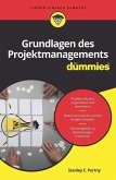 Grundlagen des Projektmanagements für Dummies (eBook, ePUB)
