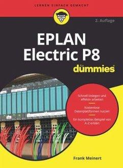 EPLAN Electric P8 für Dummies - Meinert, Frank