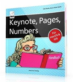Keynote, Pages, Numbers Handbuch - Radke, Horst-Dieter; Brede, Gabi