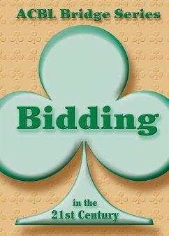 Bidding in the 21st Century (eBook, ePUB) - Grant, Audrey; Starzec, Betty