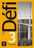 Défi 3 (B1). Cahier d'exercices + MP3 téléchargeables