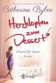 Herzklopfen zum Dessert / Diesmal für immer Bd.3