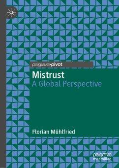 Mistrust (eBook, PDF) - Mühlfried, Florian