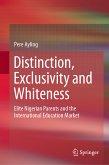 Distinction, Exclusivity and Whiteness (eBook, PDF)