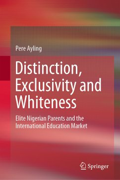 Distinction, Exclusivity and Whiteness (eBook, PDF) - Ayling, Pere