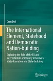 The International Element, Statehood and Democratic Nation-building (eBook, PDF)