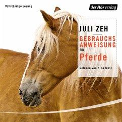 Gebrauchsanweisung für Pferde (MP3-Download) - Zeh, Juli