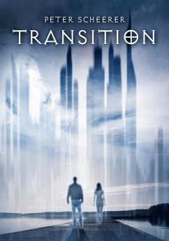 Transition (eBook, ePUB) - Scheerer, Peter