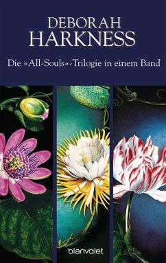 Die All-Souls-Trilogie: Die Seelen der Nacht / Wo die Nacht beginnt / Das Buch der Nacht (3in1-Bundle) (eBook, ePUB) - Harkness, Deborah