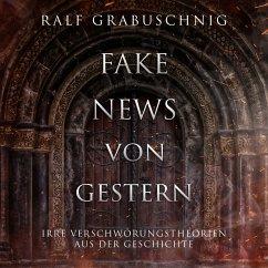 Fake News von Gestern (MP3-Download) - Grabuschnig, Ralf