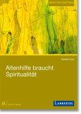 Altenhilfe braucht Spiritualität (eBook, PDF)