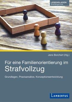 Für eine Familienorientierung im Strafvollzug (eBook, PDF)