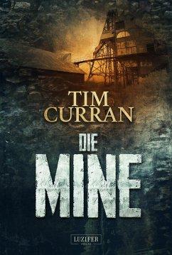 DIE MINE (eBook, ePUB) - Curran, Tim