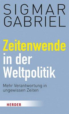 Zeitenwende in der Weltpolitik (eBook, PDF) - Gabriel, Sigmar
