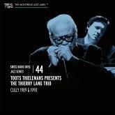 Swiss Radio Days Jazz Series Vol.44 & Toots Thiel