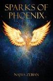 Sparks of Phoenix (eBook, ePUB)
