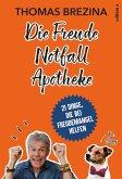 Die Freude Notfall Apotheke (eBook, ePUB)