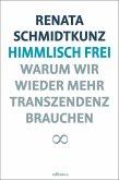 Himmlisch frei (eBook, ePUB)