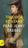 Frau Jenny Treibel oder Wo sich Herz zum Herzen findt (eBook, ePUB)