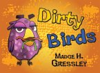Dirty Birds (eBook, ePUB)