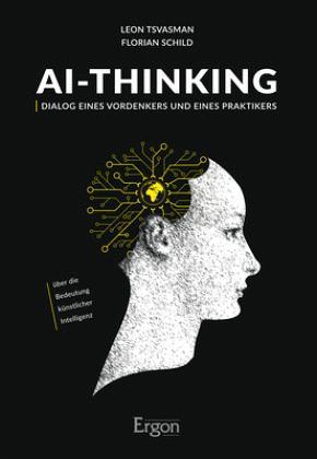Ai-Thinking. Über die Bedeutung künstlicher Intelligenz. (Buch-Cover)