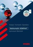 STARK Mathematik-KOMPAKT Gymnasium - Kompendium Oberstufe
