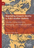 Negotiating Diasporic Identity in Arab-Canadian Students