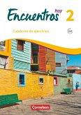 Encuentros Hoy Band 2 - Cuaderno de ejercicios mit Audios online