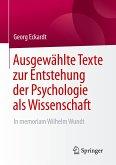 Ausgewählte Texte zur Entstehung der Psychologie als Wissenschaft