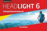 English G Headlight 6: 10. Schuljahr - Allgemeine Ausgabe - Vokabeltaschenbuch