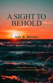 A Sight to Behold (eBook, ePUB)