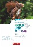 Natur und Technik 5./6. Schuljahr - Naturwissenschaften Neubearbeitung - Berlin/Brandenburg - Arbeitsheft