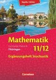Bigalke/Köhler: Mathematik - 11./12. Schuljahr - Thüringen - Ergänzungsheft zum Schülerbuch - Ausgabe 2015