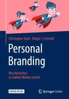 Personal Branding - Spall, Christopher; Schmidt, Holger J.