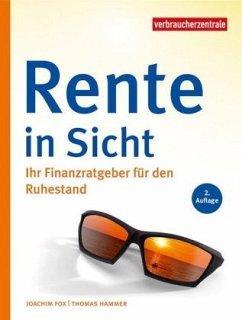 Rente in Sicht - Fox, Joachim; Hammer, Thomas; Reichert, Gudrun