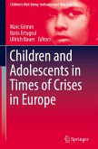Children and Adolescents in Times of Crises in Europe