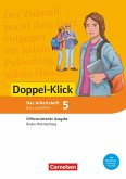 Doppel-Klick Band 5: 9. Schuljahr - Differenzierende Ausgabe Baden-Württemberg - Arbeitsheft mit Lösungen