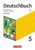 Deutschbuch Gymnasium 5. Schuljahr - Nordrhein-Westfalen - Neue Ausgabe - Arbeitsheft mit Lösungen
