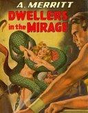Dwellers in the Mirage (eBook, ePUB)